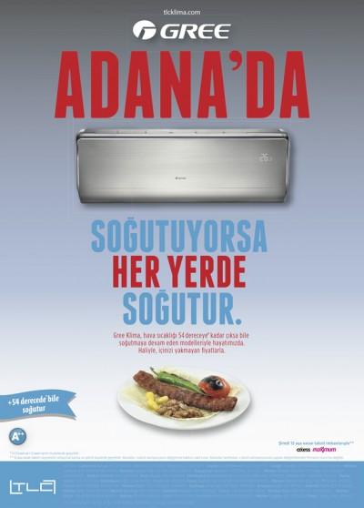Adana'da soğutuyorsa heryerde soğutur